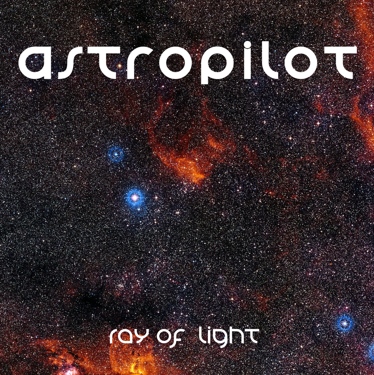 AstroPilot - Infinite Way @ 'Ray Of Light' album (electronic, ambient)
