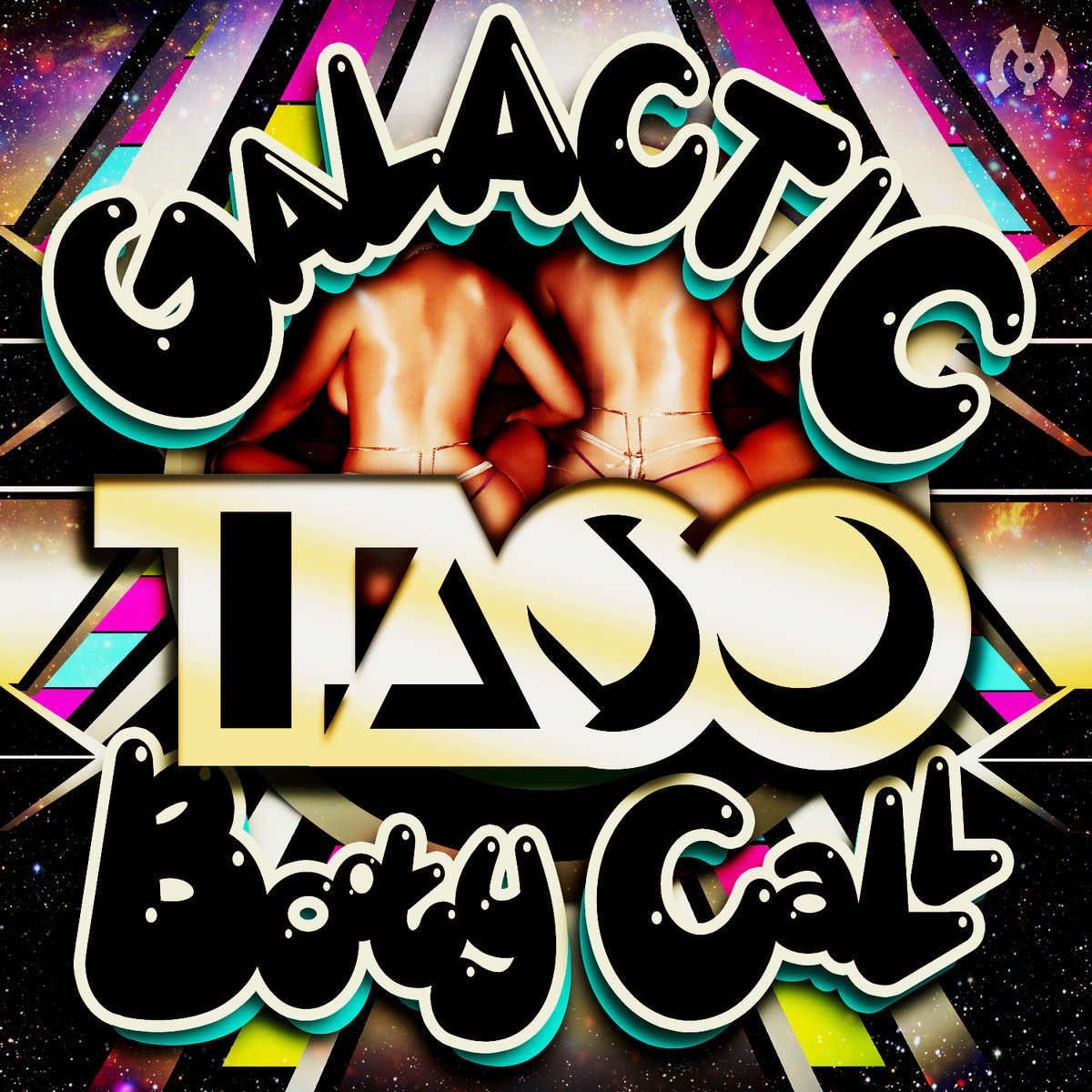 Taso - I May Not Believe @ 'Galatic Booty Call' album (electronic, dubstep)
