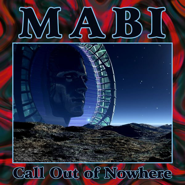 Mabi - Call Out of Nowhere