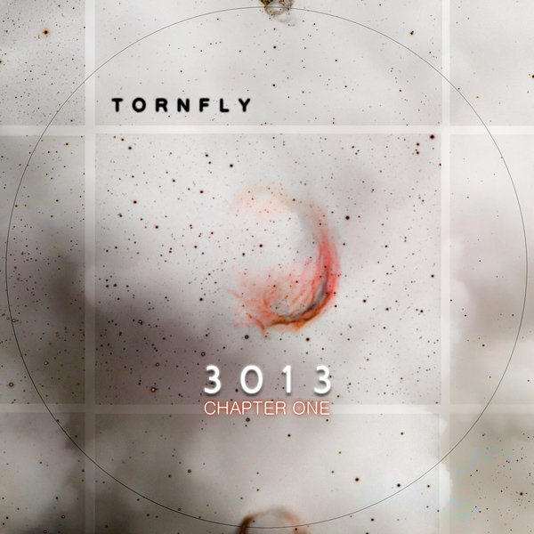 Tornfly - 3013: Chapter One