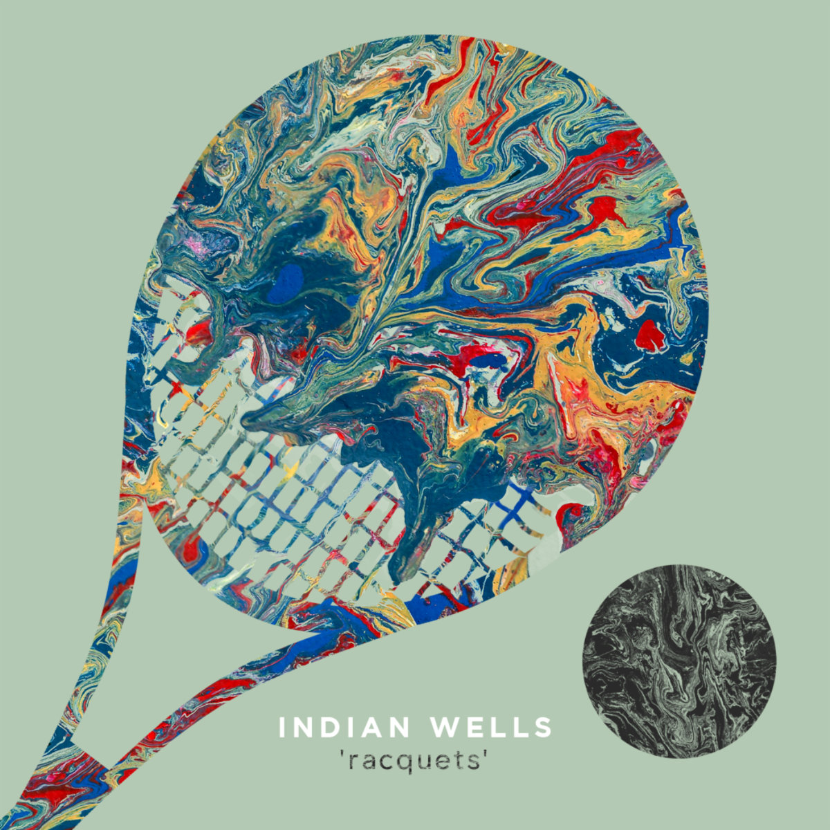 Indian Wells - Racquets @ 'Racquets' album (alternative, ambient)