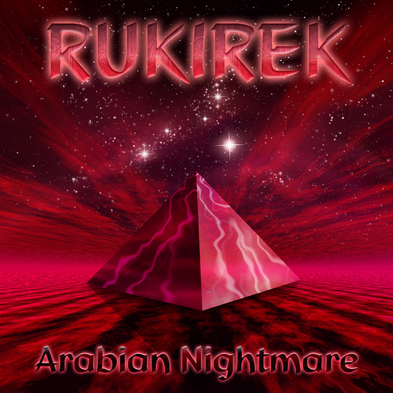 Rukirek - Arabian Nightmare