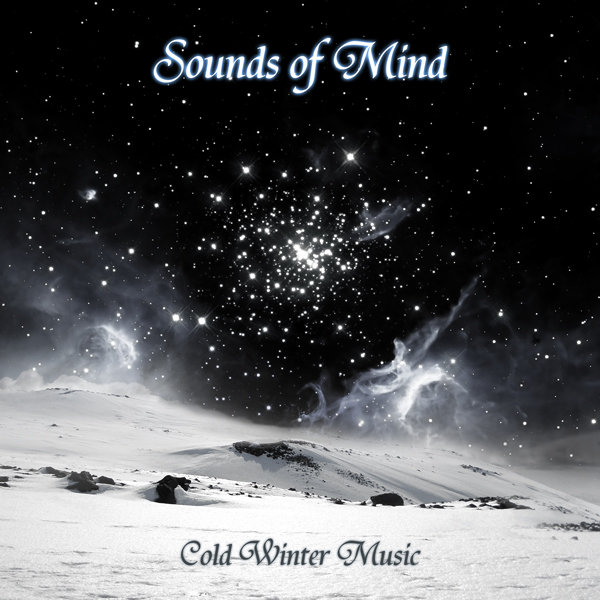 Sounds of Mind - Cold Winter Music
