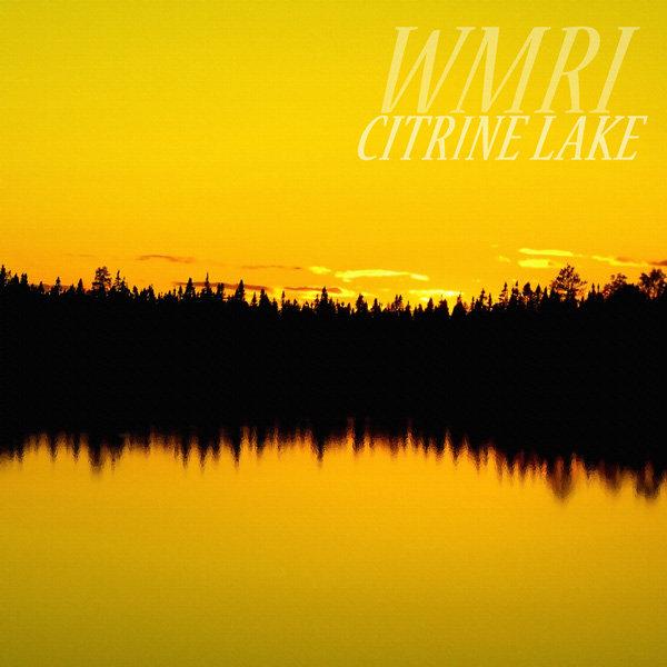 WMRI - Citrine Lake