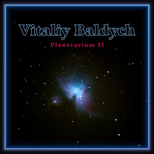 Vitaliy Baldych - Planetarium II
