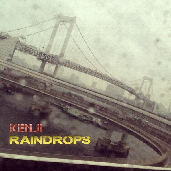 Kenji - Raindrops