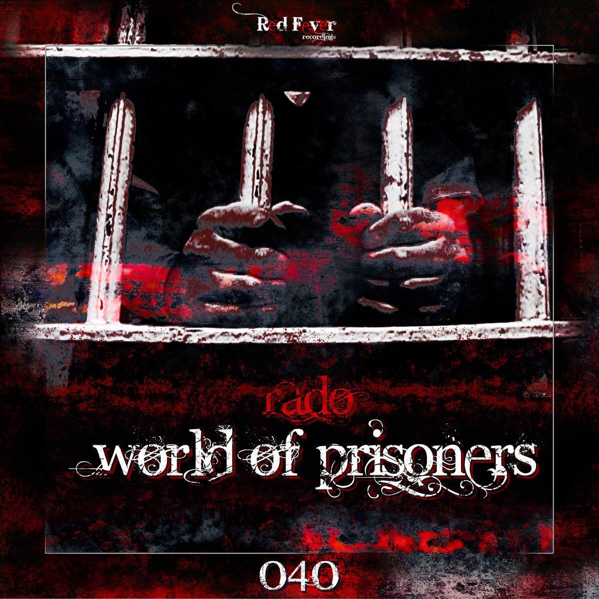 Rado feat. MC ADK - Bad Sensations @ 'World Of Prisoners' album (electronic, adk)