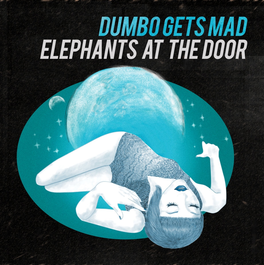 Dumbo Gets Mad - Sleeping Over @ 'Elephants at the Door' album (alternative, independent)