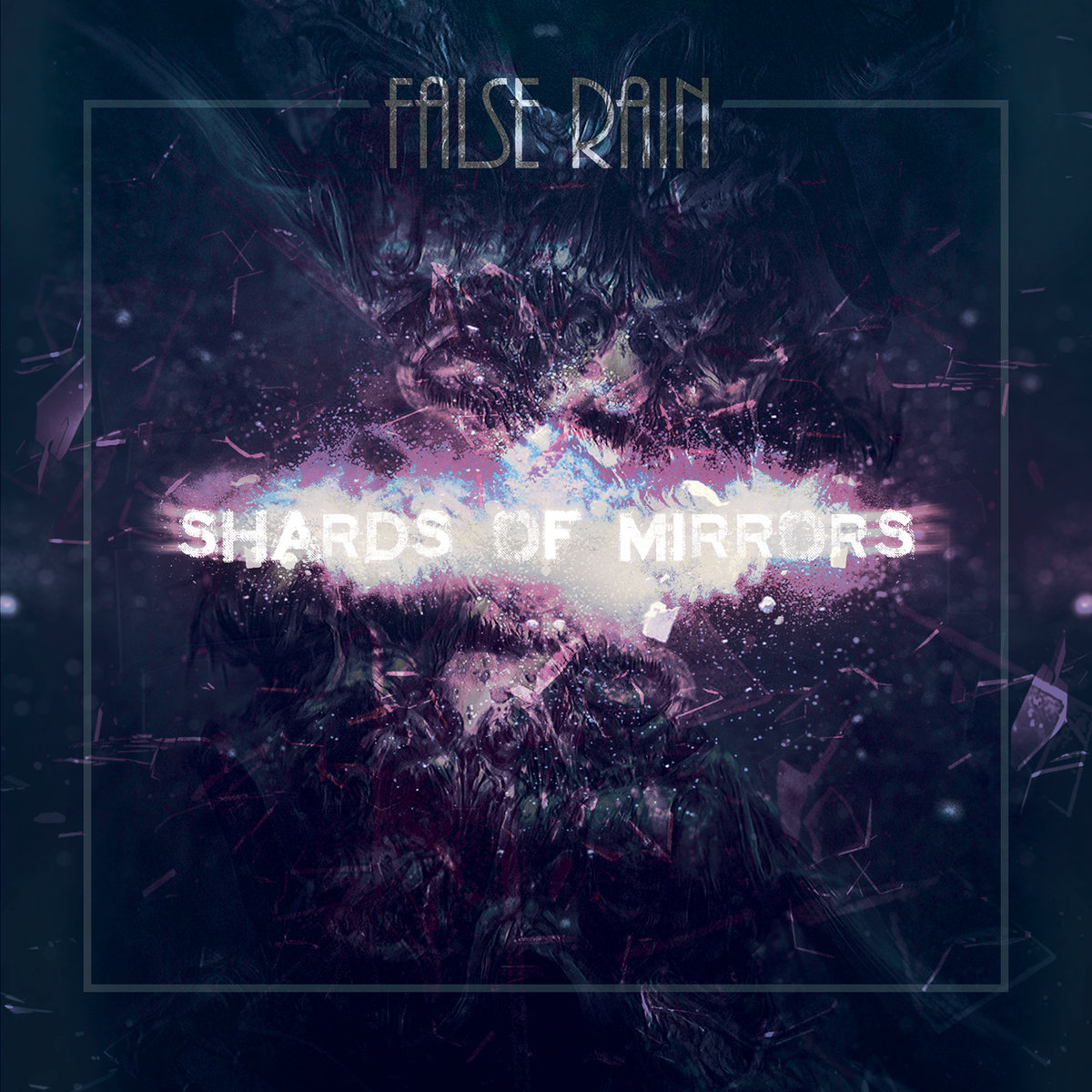 False Rain - Shards Of Mirrors