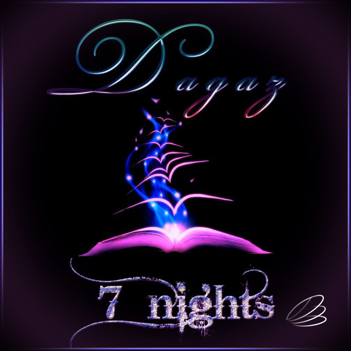 Dagaz - 7 Night