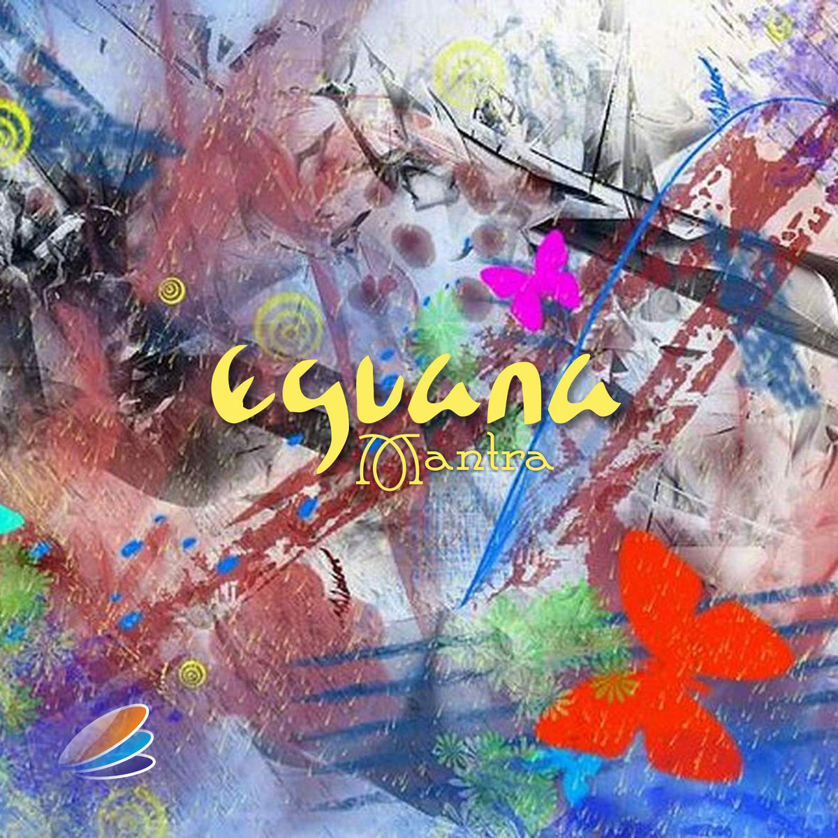 Eguana - Mantra