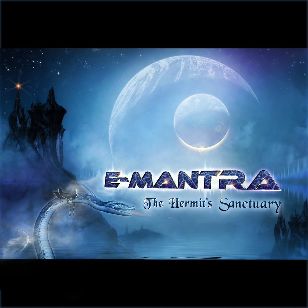 E-Mantra - Between Two Worlds - The Boatman @ 'The Hermit's Sanctuary' album (electronic, ambient)