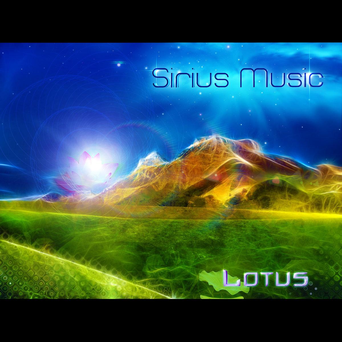 Sirius Music - Galactic Centre @ 'Lotus' album (electronic, lotus)