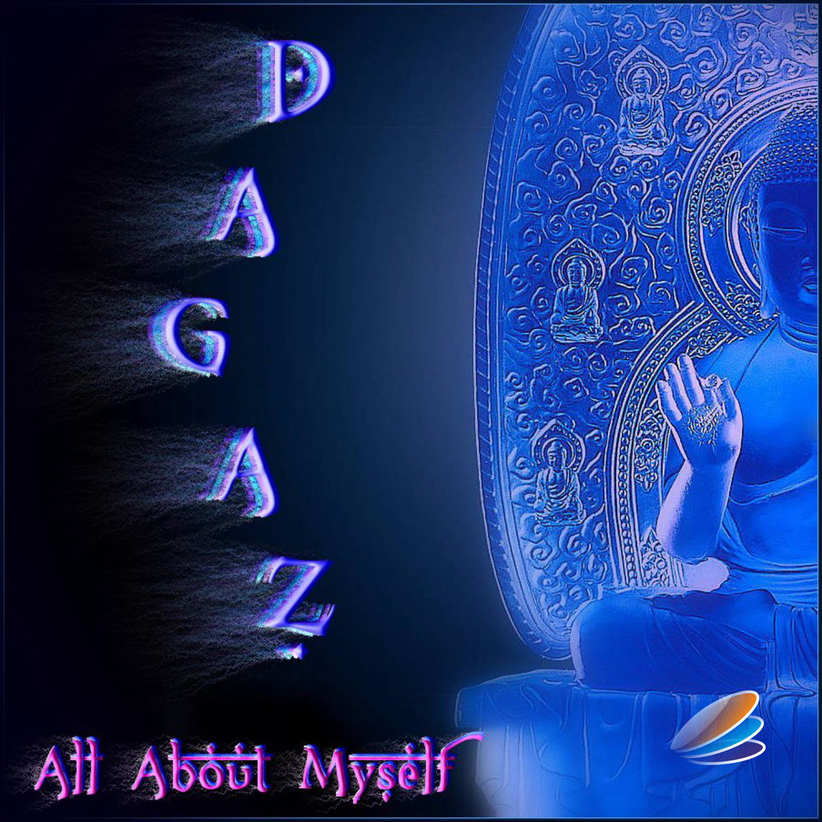 Dagaz - All About Myself