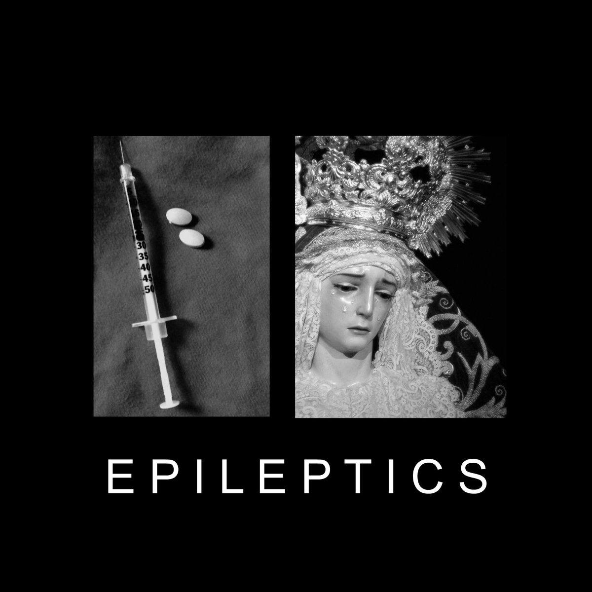Epileptics - Epileptics