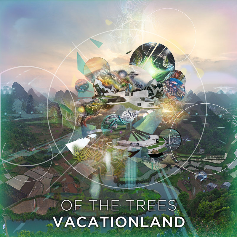 Of The Trees - Vacationland @ 'Vacationland' album (electronic, Austin)