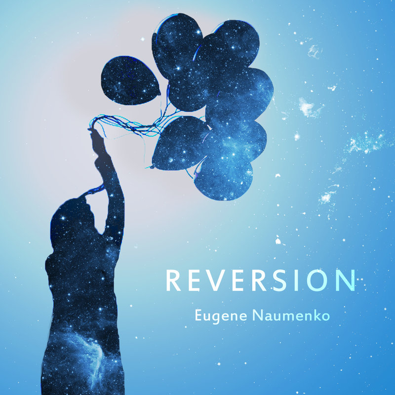 Eugene Naumenko - Reversion