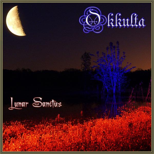 Okkulta - Lunar Sanctus