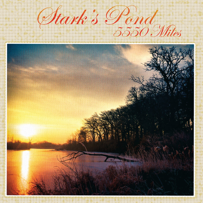 Stark's Pond - 5550 Miles