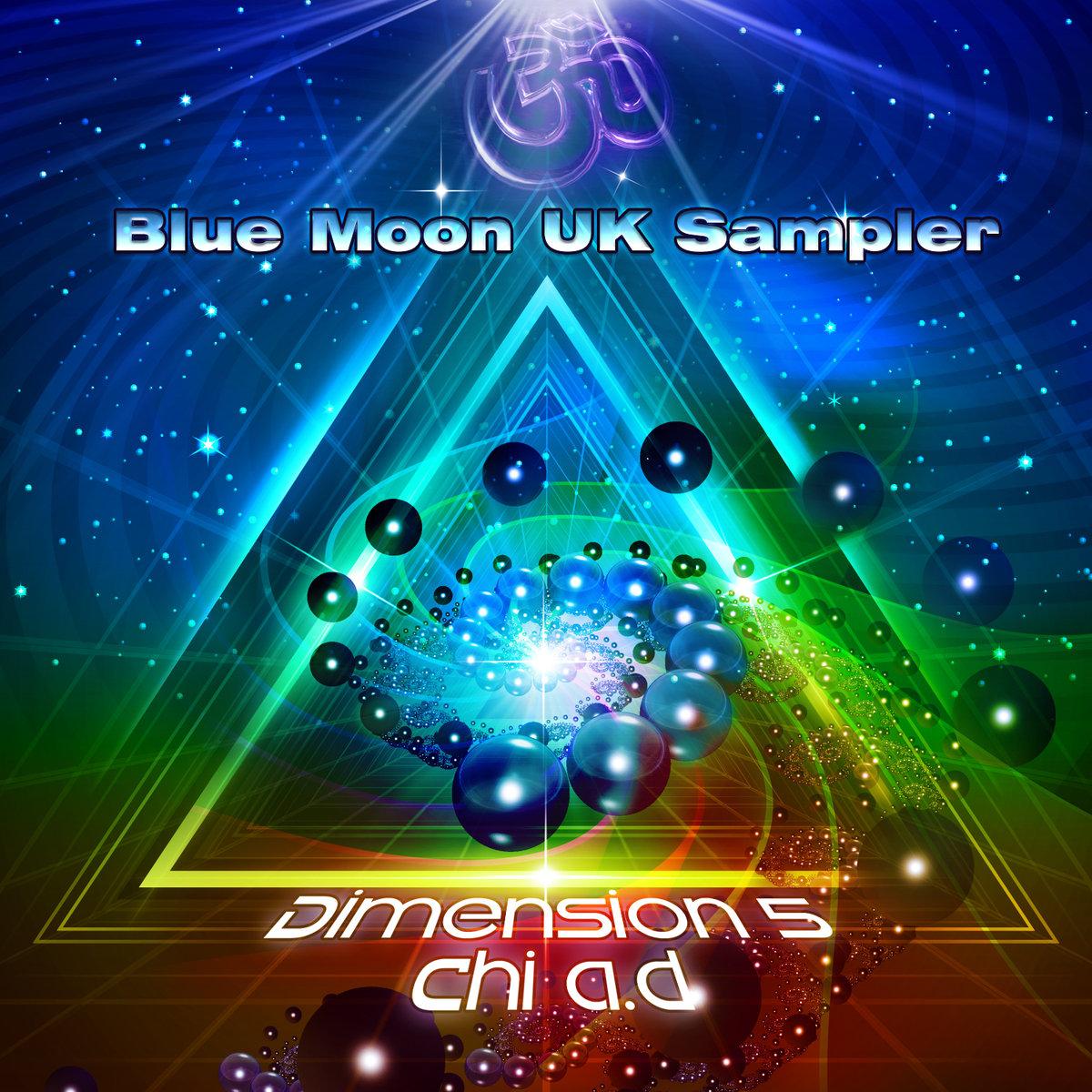 Dimension 5 / Chi-A.D. - Limitless Dimension (Original Unreleased Version) @ 'Blue Moon U.K. Sampler' album (blue moon uk sampler flac, chi ad flac)
