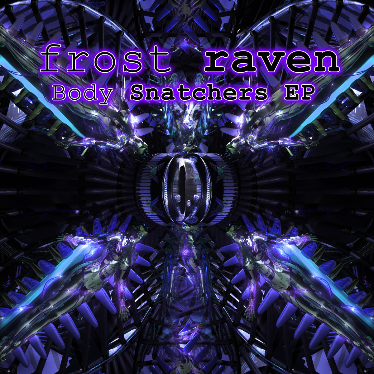 Frost Raven - Alien Contact @ 'Body Snatchers' album (electronic, goa)