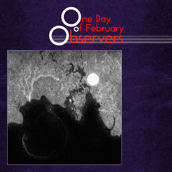 One Day of February - Observers
