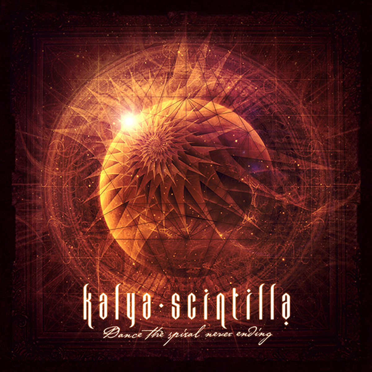 Kalya Scintilla - Dance the Spiral Never Ending