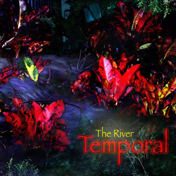 Temporal - The River