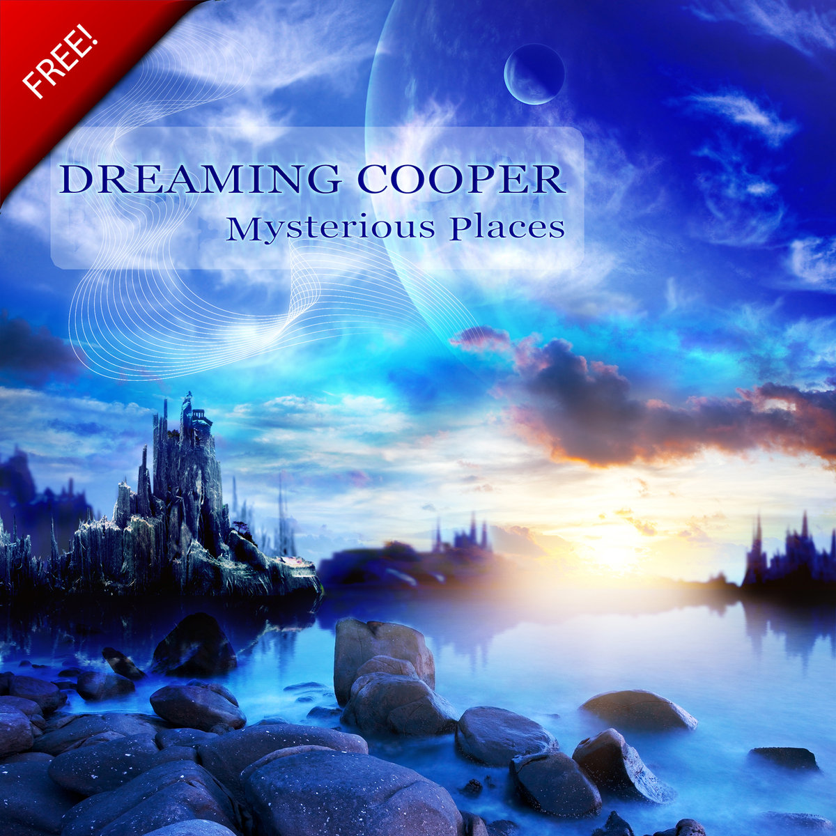 Dreaming Cooper - Cosmic Serenity @ 'Mysterious Places' album (electronic, ambient)