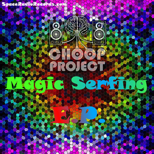 Choop Project - Magic Serfing
