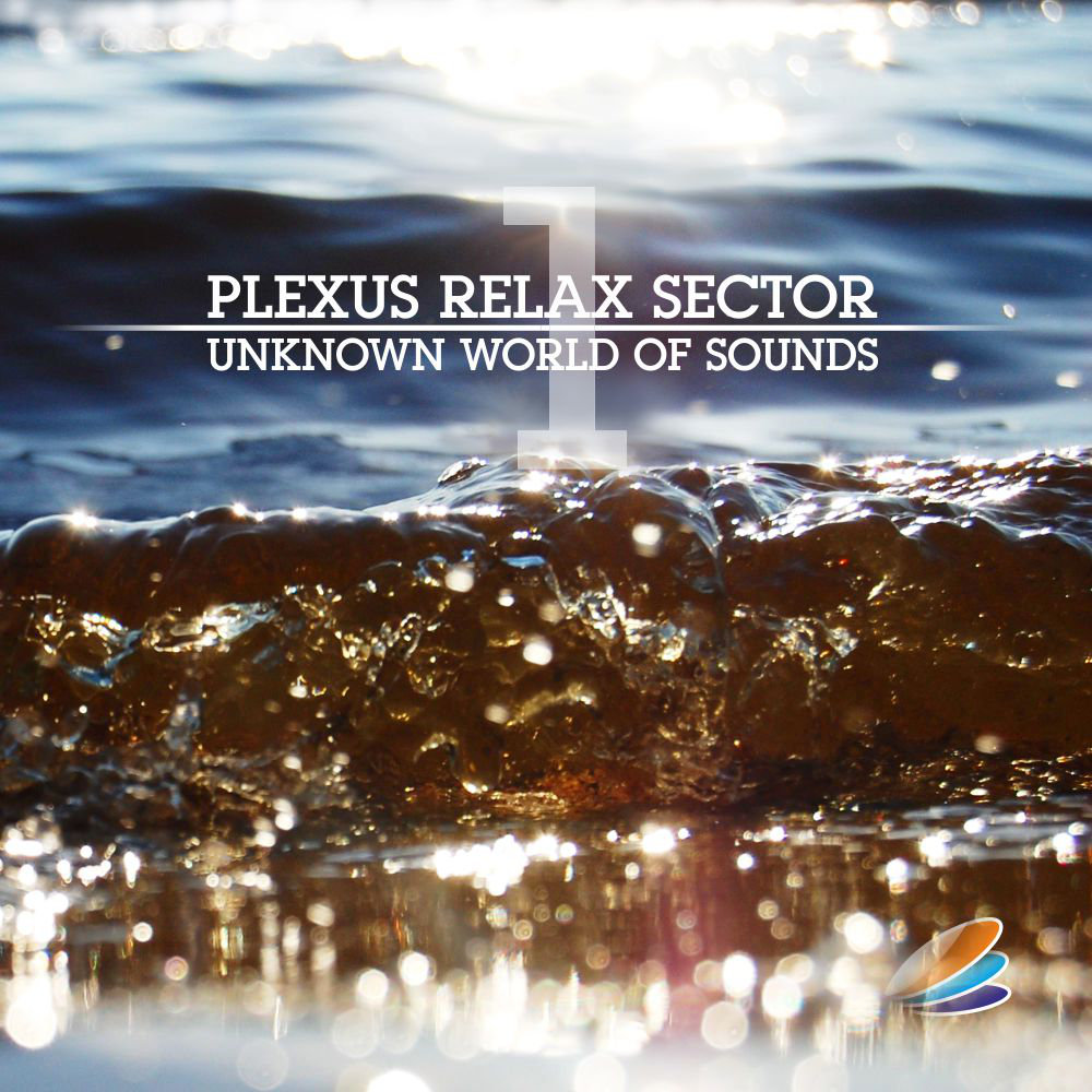 Plexus Relax Sector - Unknown World Of Sounds