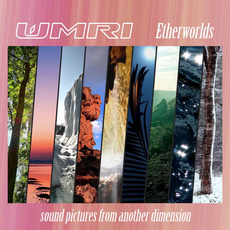 WMRI - Etherworlds