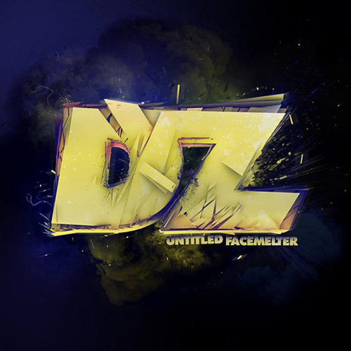 DZ - Untitled Facemelter (Blackheart Remix) @ 'Untitled Facemelter' album (electronic, dubstep)