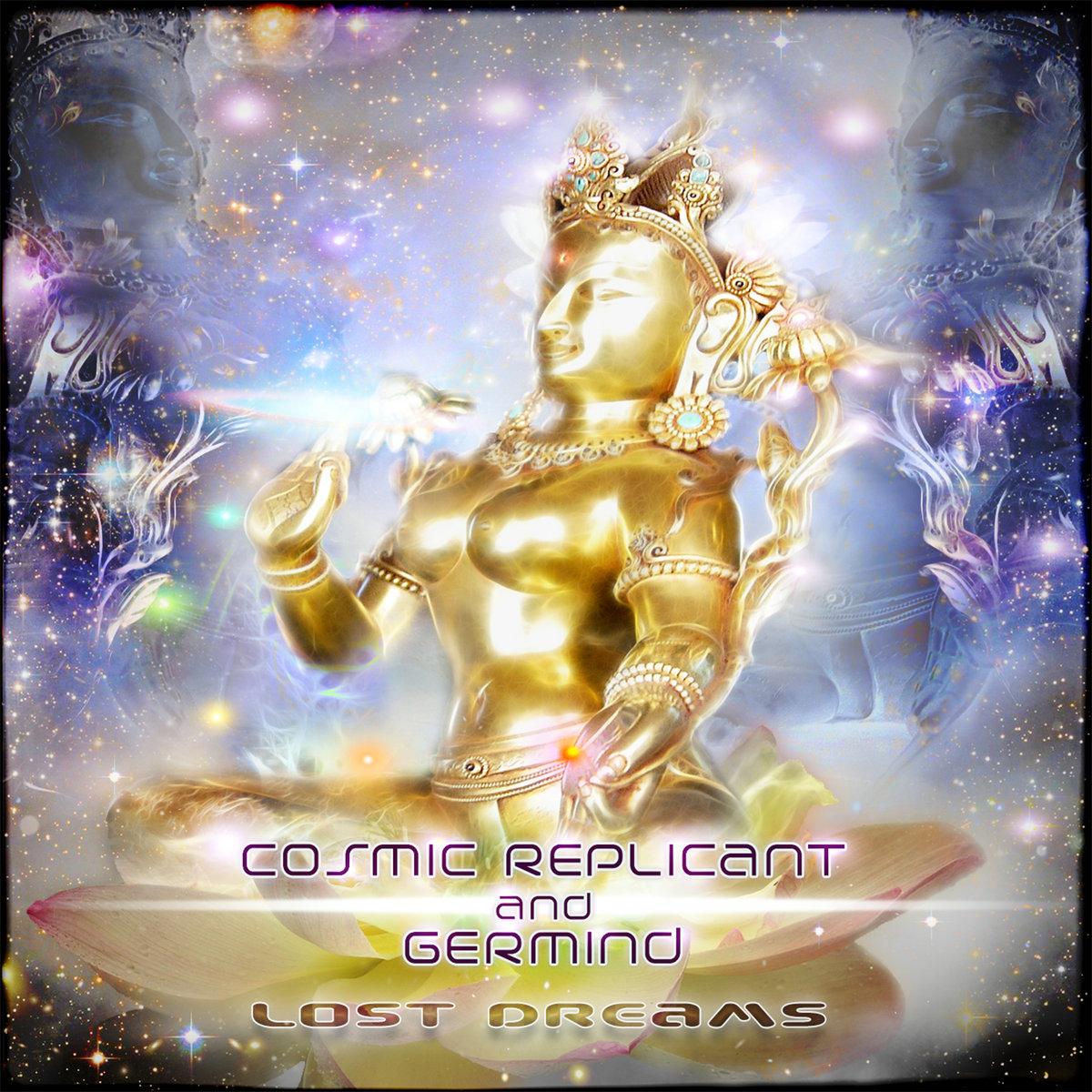 Cosmic Replicant & Germind - Lost Dreams EP