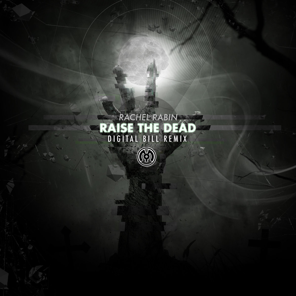 Rachel Rabin - Raise The Dead (Digital Bill Remix) @ 'Rachel Rabin - Raise The Dead (Digital Bill Remix)' album (electronic, dubstep)