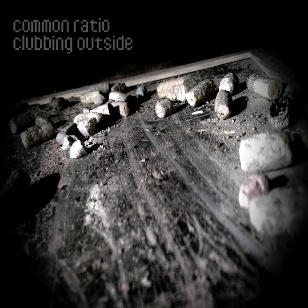 Common Ratio - Clubbing Outside