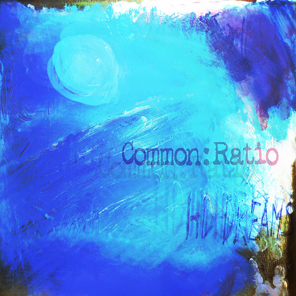 Common Ratio - HD-Dreams
