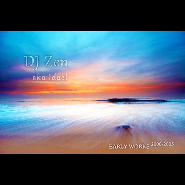 Dj Zen aka Idaël - Latin Lover @ 'Early Works 2000-2005' album (dj zen, early works)