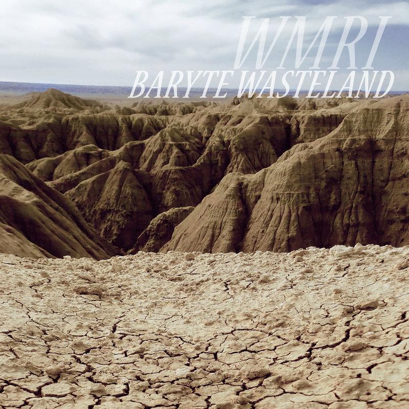 WMRI - Baryte Wasteland
