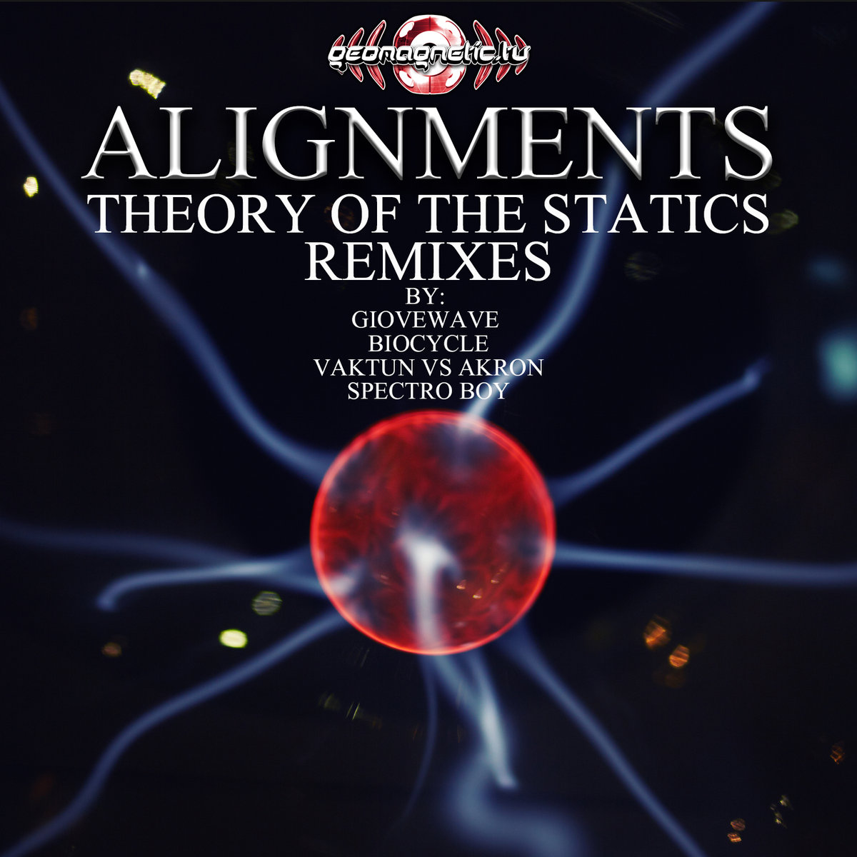 Alignments - Theory of the Statics (Spectro Boy Remix) @ 'Theory of the Statics (Remixes)' album (electronic, goa)