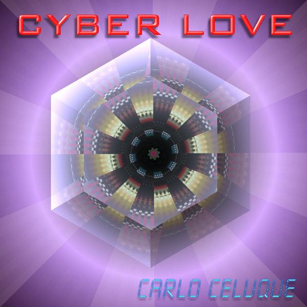 Carlo Celuque - Cyber Love