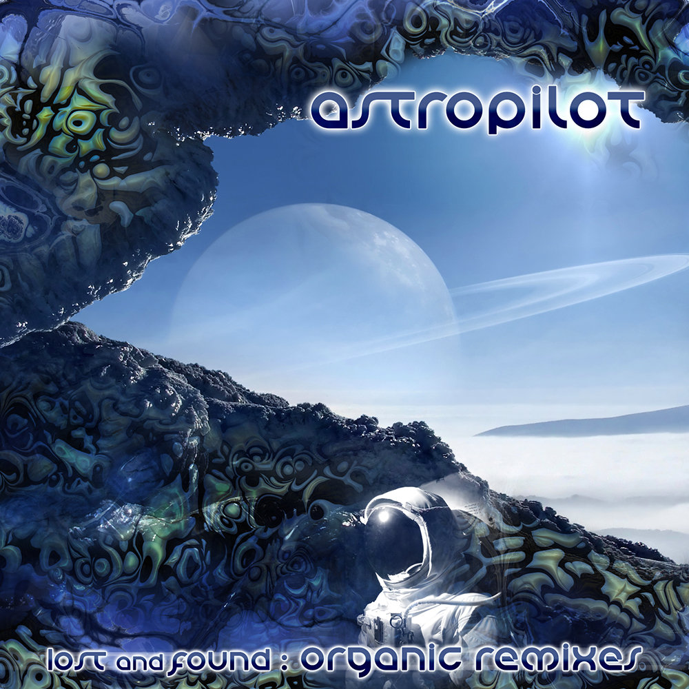 AstroPilot - En Rêve (Organic Remix) @ 'Lost and Found : The Organic Remixes' album (astropilot lost and found flac, astropilot lost and found mp3)