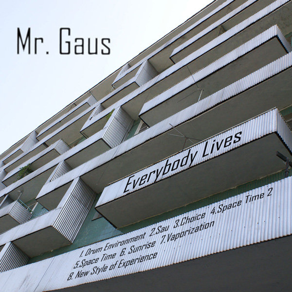 Mr. Gaus - Everybody Lives