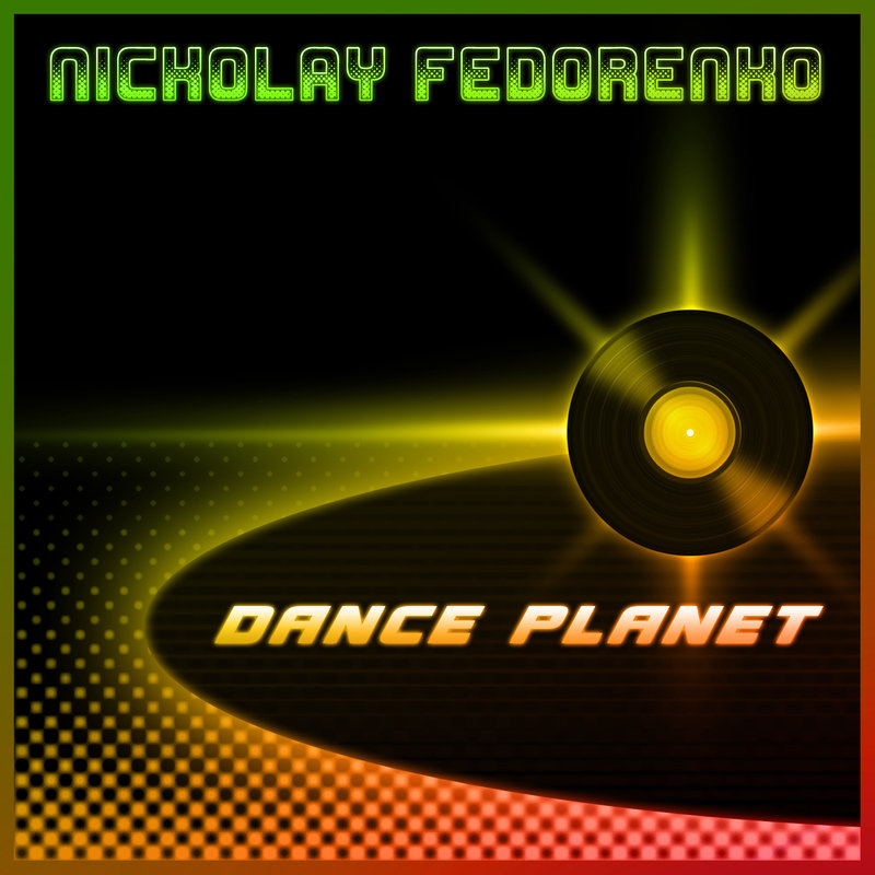 Nickolay Fedorenko - Dance Planet