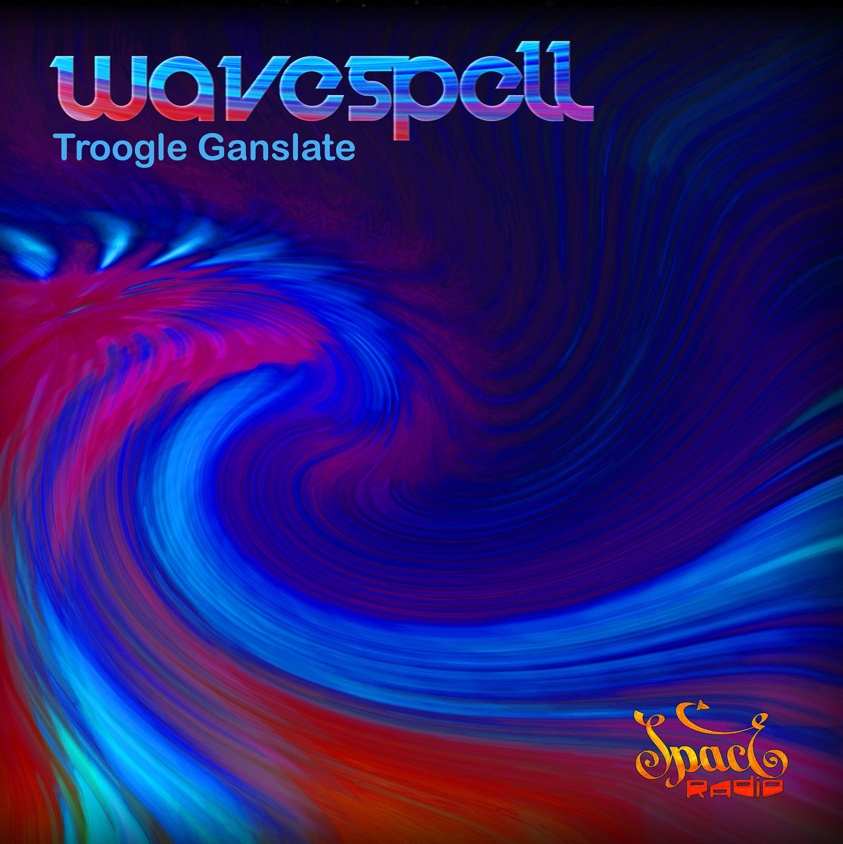 Wavespell - Troogle Ganslate
