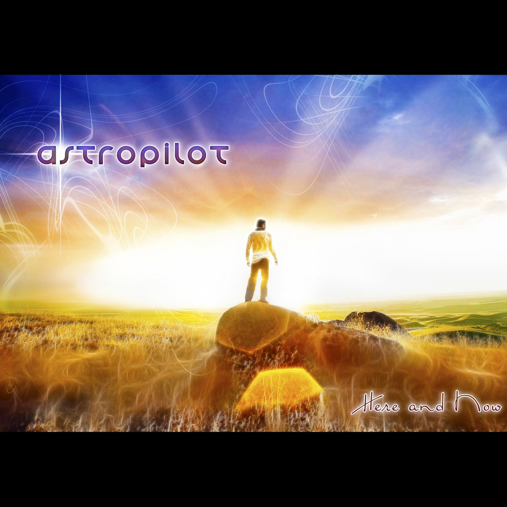 AstroPilot - Love is the answer @ 'Here and Now' album (altar records, astropilot)
