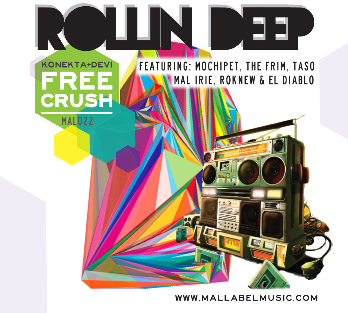 El Diablo feat. Mal Irie & Ro Nu - Rollin' with My Crew (Free Crush Remix) @ 'Rollin Deep' album (electronic, dubstep)