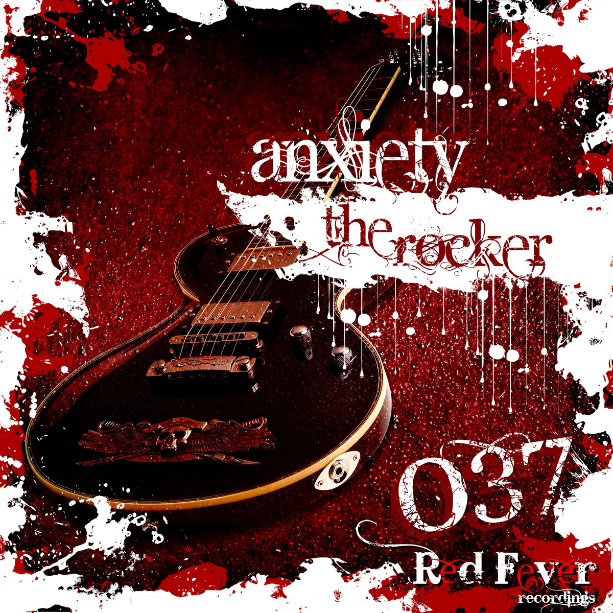 Anxiety - The Rocker! @ 'The Rocker!' album (electronic, anxiety)
