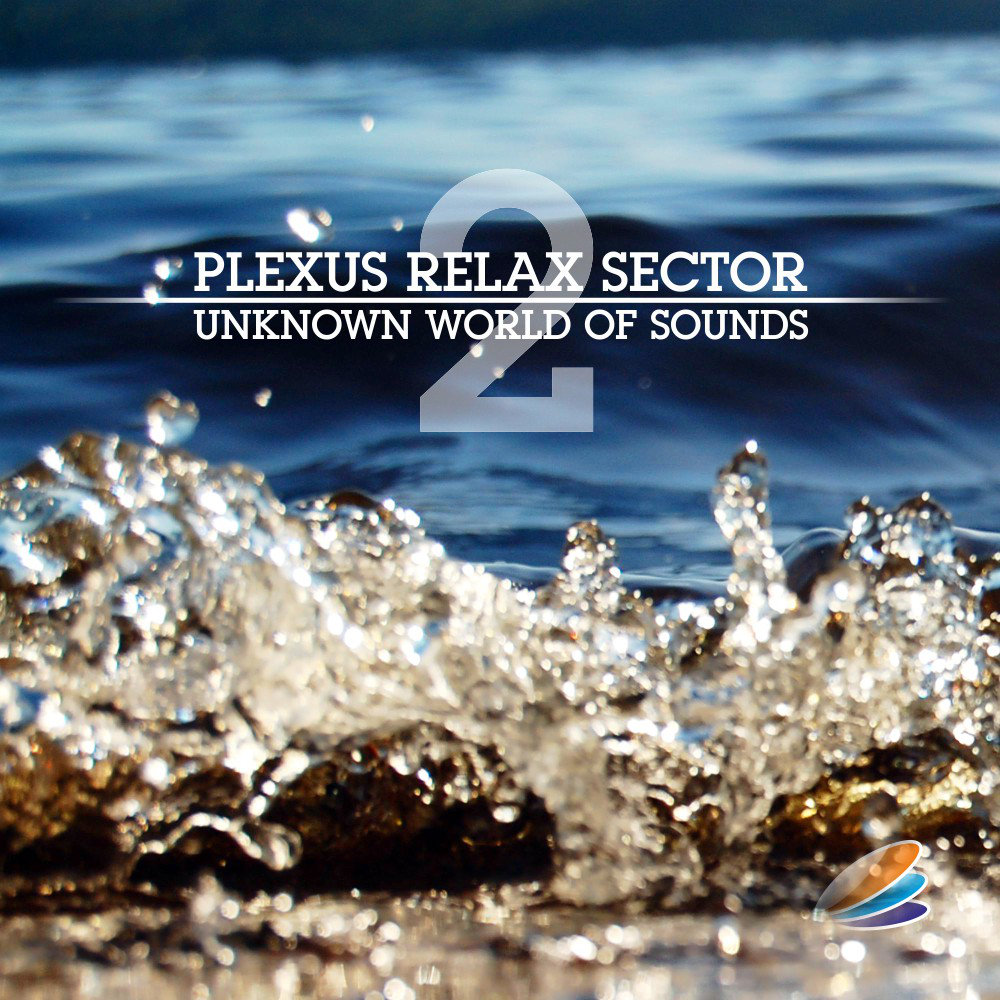 Plexus Relax Sector - Unknown World Of Sounds 2