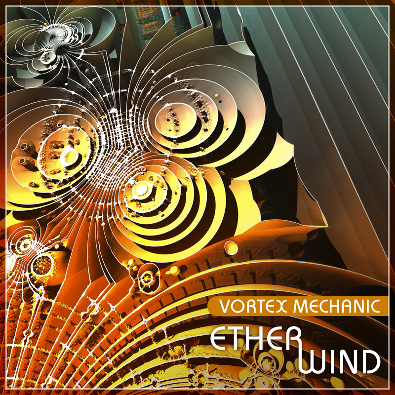 Vortex Mechanic - Etherwind